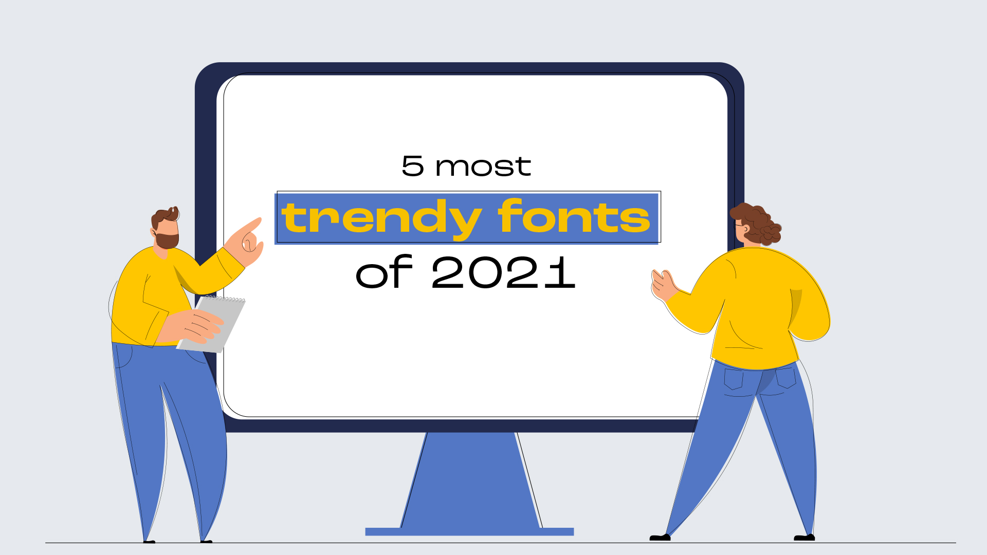 5 Trendy Fonts of 2021