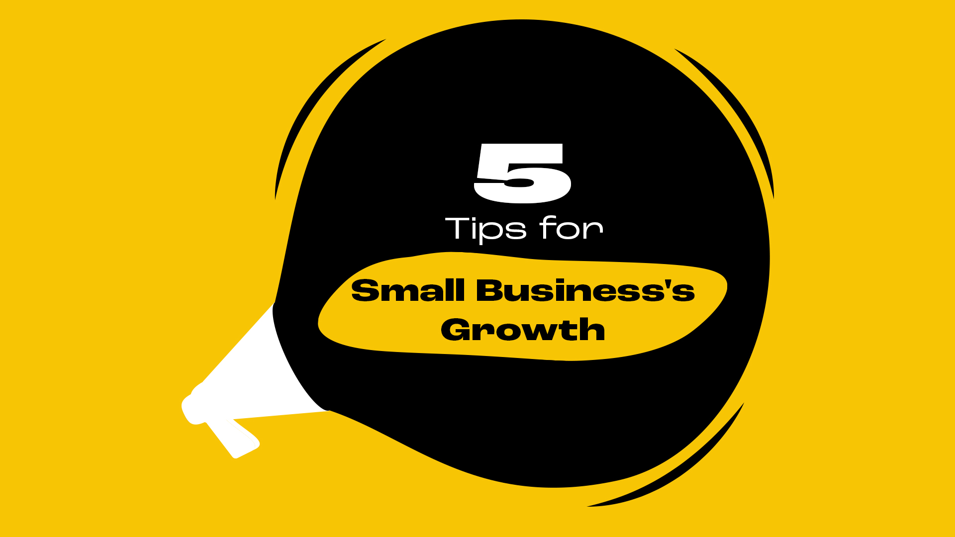5 Tips for Small Business's Growth